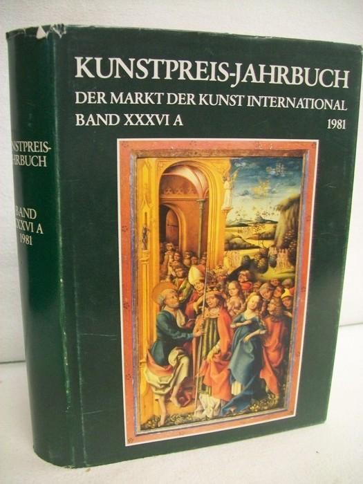 Kunstpreis - Jahrbuch 1981. Band 36 A.