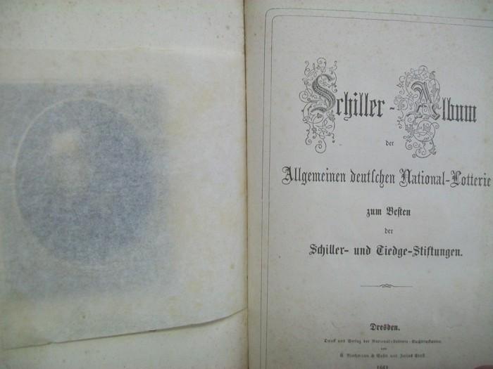 Schiller-Album der Allgemeinen deutschen National-Lotterie zum Besten der Schiller- und Tiedge-Stiftungen.