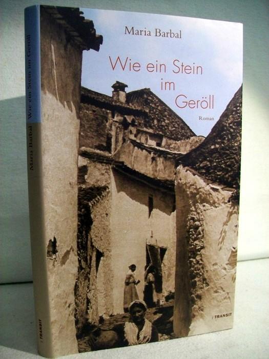 Wie ein Stein im Geröll. Roman. Aus dem Katalanischen von Heike Nottebaum. Mit einem Nachwort von Pere Joan Tous.