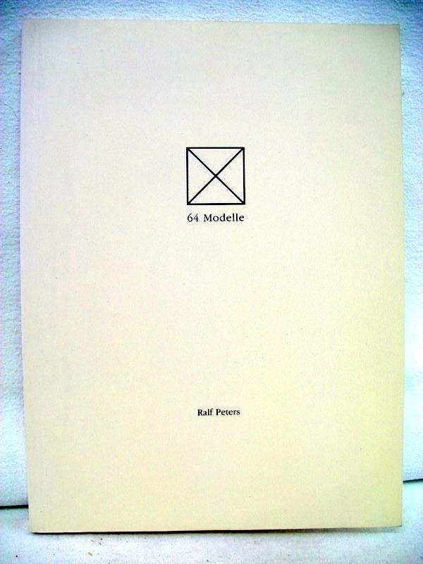 Peters, Ralf: 64 Modelle. Mit Texten von Kay Krüger und Johannes Lothar Schröder