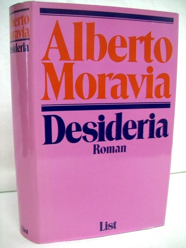 Desideria. Roman. [Aus d. Ital. von Antonio Avella u. Gloria Widhalm]