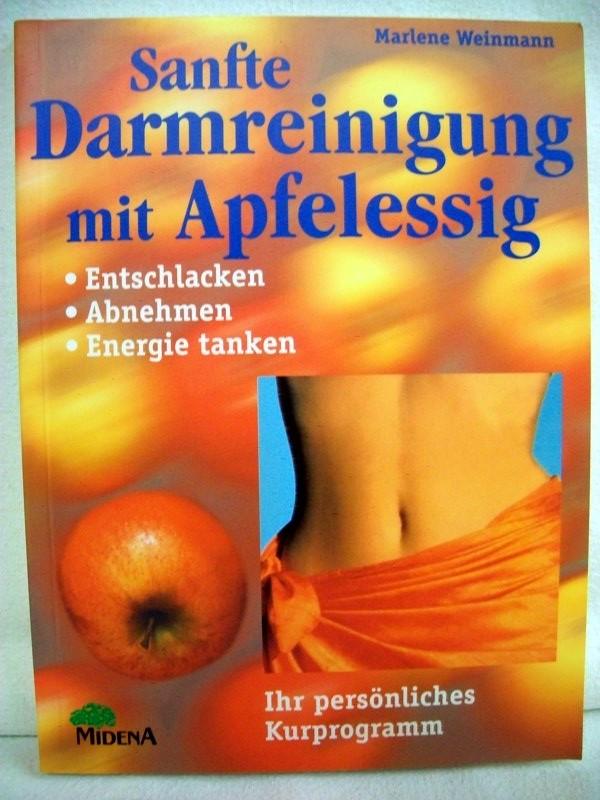 Sanfte Darmreinigung mit Apfelessig. Entschlacken, Abnehmen, Energie tanken. Ihr persönliches Kurprogramm.