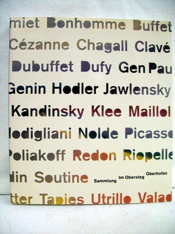 """Die Sammlung Karl und Jürg Im Obersteg. Oberhofen am Thunersee. [Hrsg. von der Stiftung """"Sammlung Karl und Jürg Im Obersteg"""", Bern]. ; Hans Christoph von Tavel. Mit einem Geleitw. von Doris Im Obersteg"""