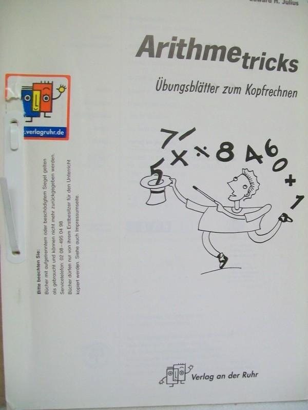 Arithmetricks. Übungsblätter zum Kopfrechnen. [Übers.: Friedrich Helmschrott]