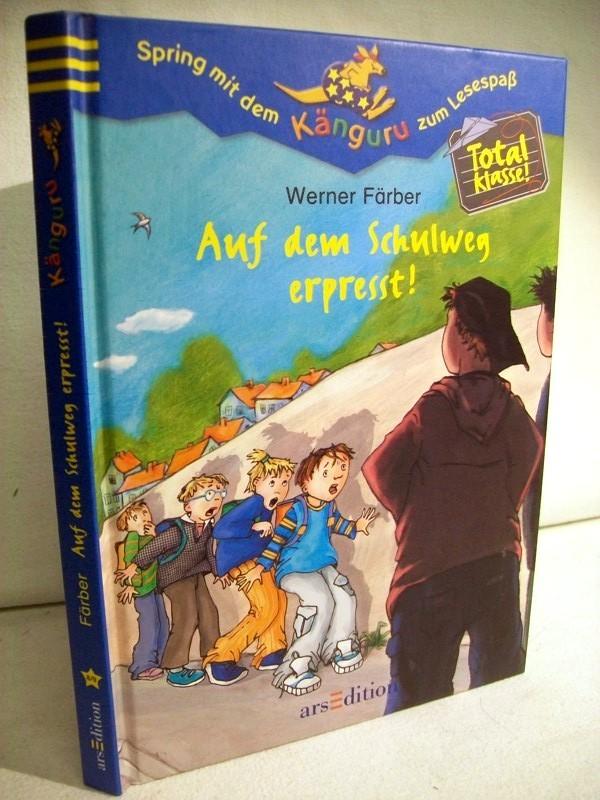 Total Klasse!.Teil: Bd. 5. Auf dem Schulweg erpresst! Mit Bildern von Elisabeth Holzhausen.