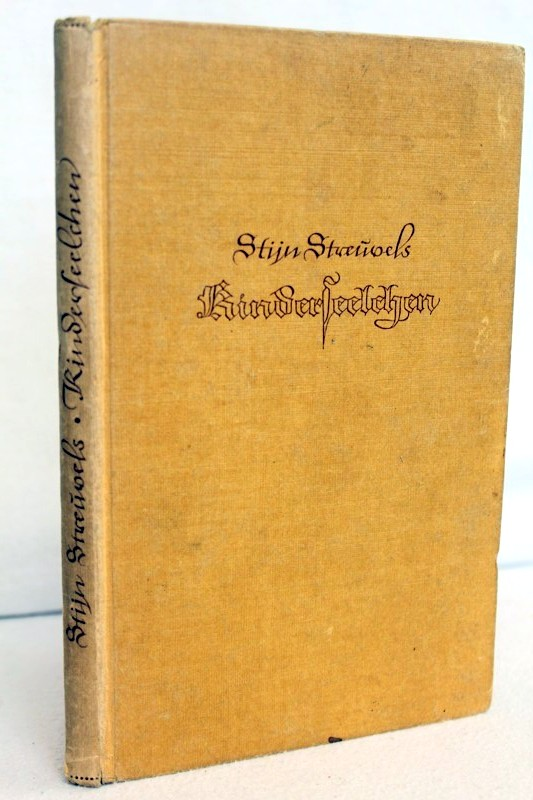 Streuvels, Stijn und Anna Valeton: Kinderseelchen. [Alleinberecht. Übertr. aus d. Fläm. von Anna Valeton] 1.-5. Tsd.