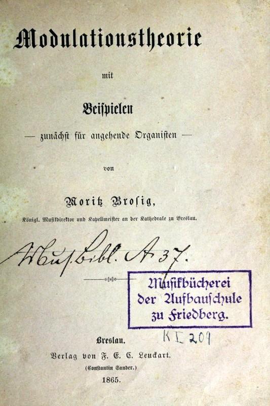 Brosig, Moritz: Modulationstheorie mit Beispielen zunächst für angehende Organisten.