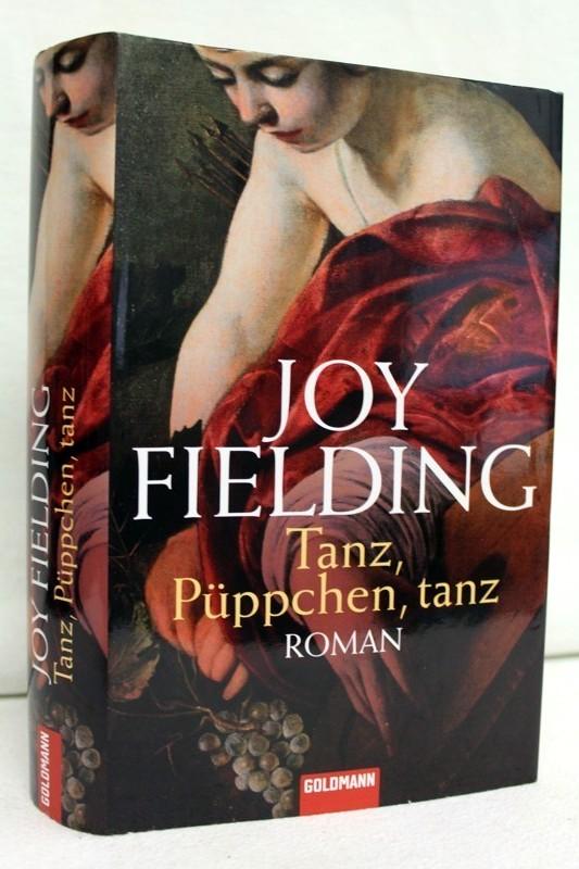 Tanz, Püppchen, tanz : Roman. Dt. von Kristian Lutze 1. Aufl.