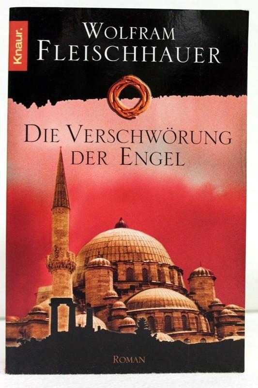 Fleischhauer, Wolfram: Die Verschwörung der Engel.