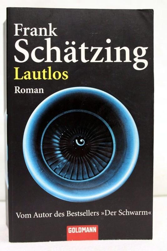 Lautlos : Roman. 2. Aufl.