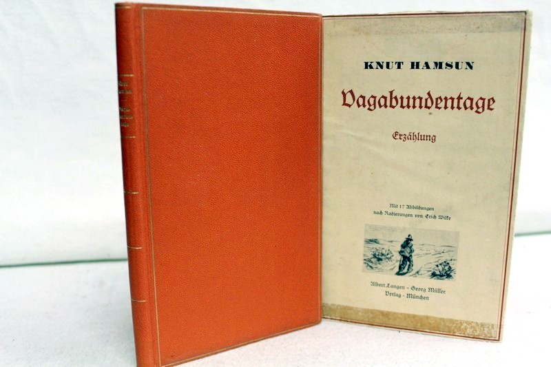 Vagabundentage. Erzählung, Aus dem Norwegischen von Hermann Kiy. Mit 17 Abbildungen nach Originalradierungen von Erich Wilke.