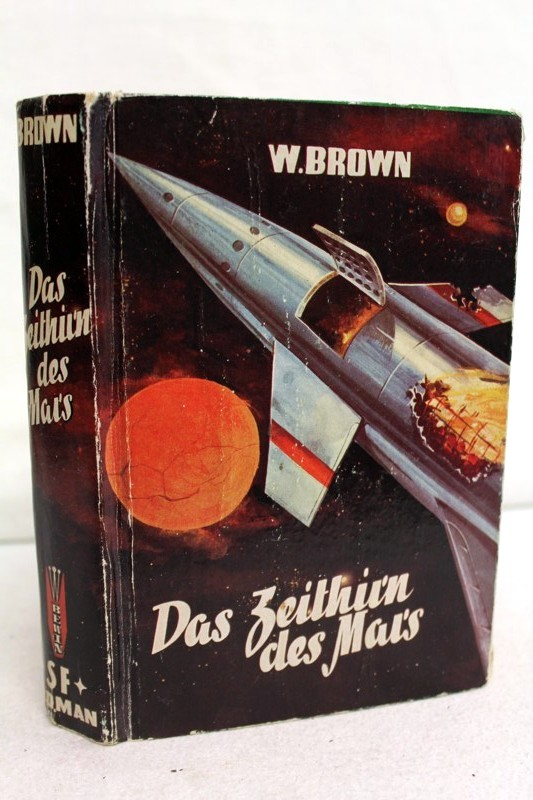 Das Zeithirn des Mars , S.F.- Roman Verlags-Nr. 1580