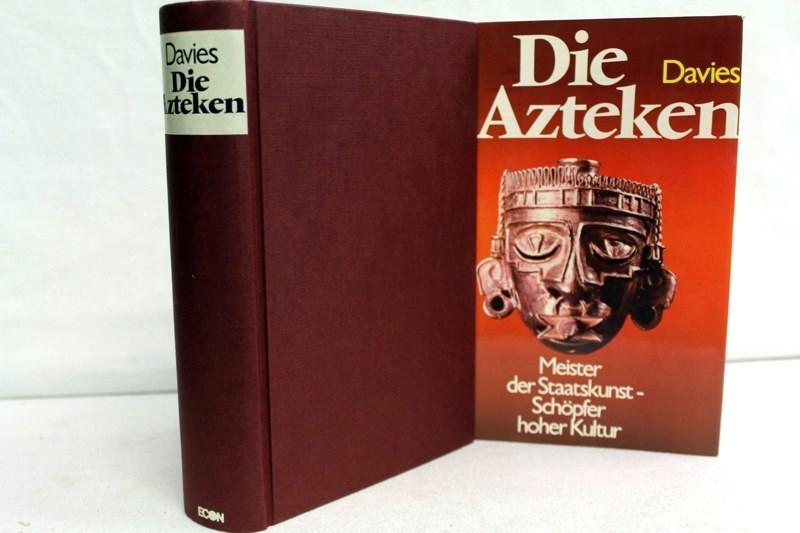Die  Azteken. Meister der Staatskunst- Schöpfer hoher Kultur. Übers. aus d. Engl.: Stasi Kull. Bearb.: Theodor Müller-Alfeld] 2.Auflage