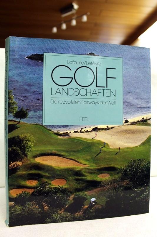 Golflandschaften. Die reizvollsten Fairways der Welt.
