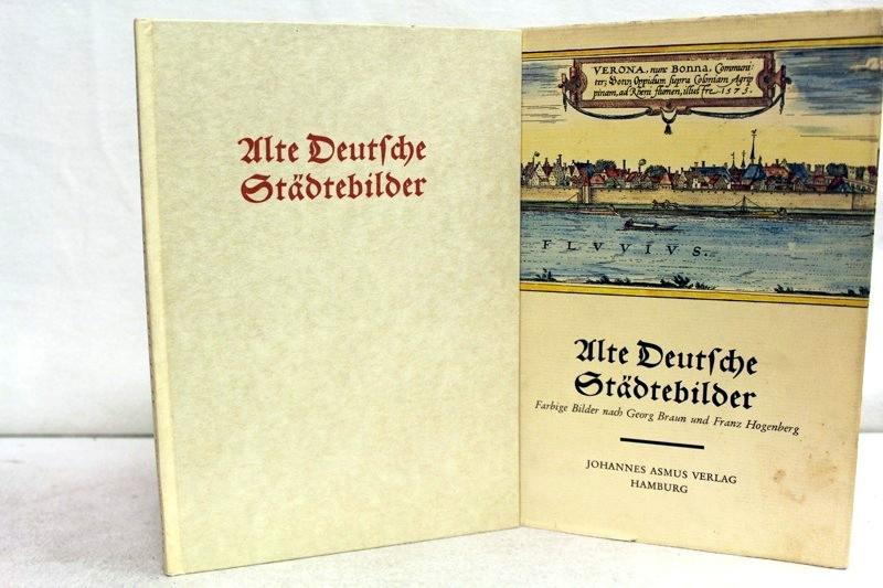 Bruhn, W. und R. Oehme: Alte deutsche Städtebilder. 32 Darstellungen auf 27 farbigen Blättern nach Georg Braun und Franz Hogenberg. Sonderausgabe f.d. Wissensch. Buchges. Darmstadt