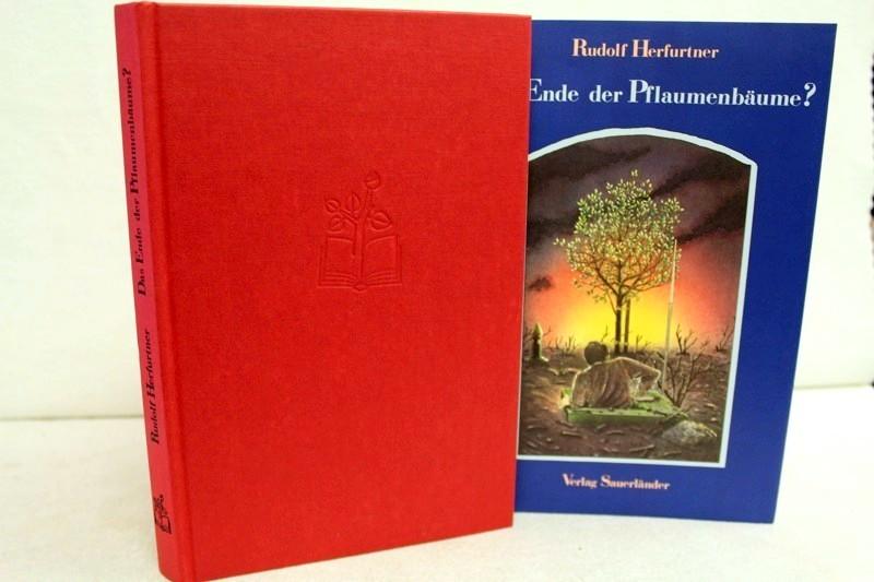 Herfurtner, Rudolf: Das Ende der Pflaumenbäume?  Eine Novelle.