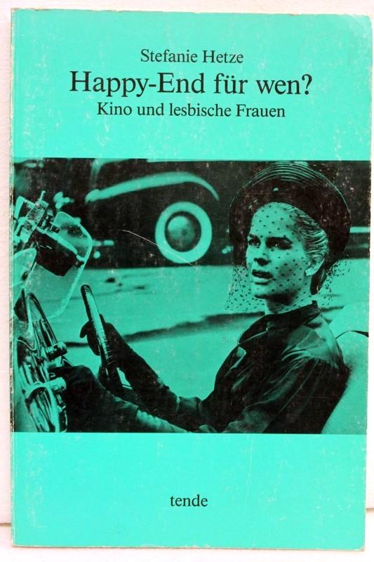 Happy-End für wen? : Kino und lesbische Frauen.