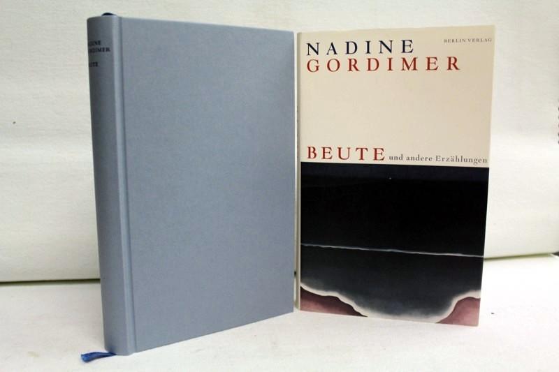 Beute und andere Erzählungen. Aus dem Engl. von Barbara Schaden - Gordimer, Nadine
