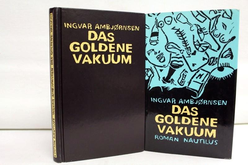 Das goldene Vakuum : Roman. Aus dem Norweg. von Gabriele Haefs Dt. Erstausg., 1. Aufl.