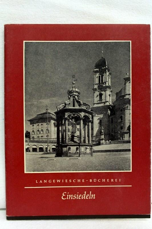 Einsiedeln. Text von. Aufn. von Helga Schmidt-Glassner