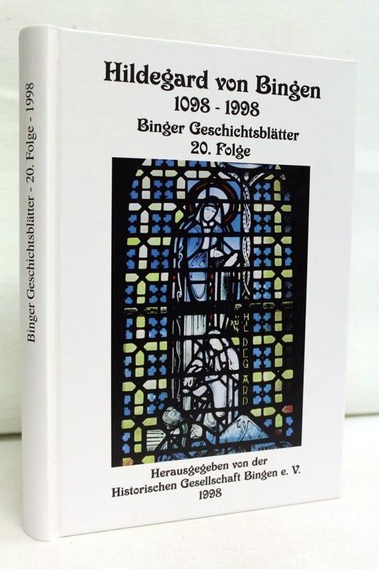 Hildegard von Bingen 1098-1998. Binger Geschichtsblätter 20.Folge.