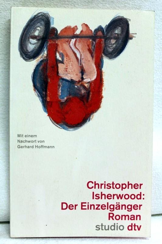 Der Einzelgänger. Roman. Aus dem Englischen von Axel Kaun. Mit einem Nachwort von Gerhard Hoffmann.