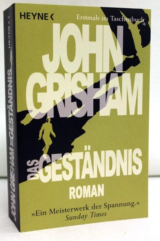 Das Geständnis : Roman. Aus dem Amerikan. von Kristiana Dorn-Ruhl ... Vollst. dt. Taschenbuchausg.