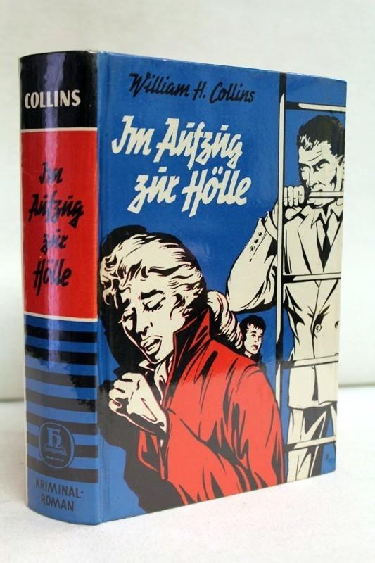 Im Aufzug zur Hölle. Kriminalroman. Verlags-Nr. 789 - 1.Auflage