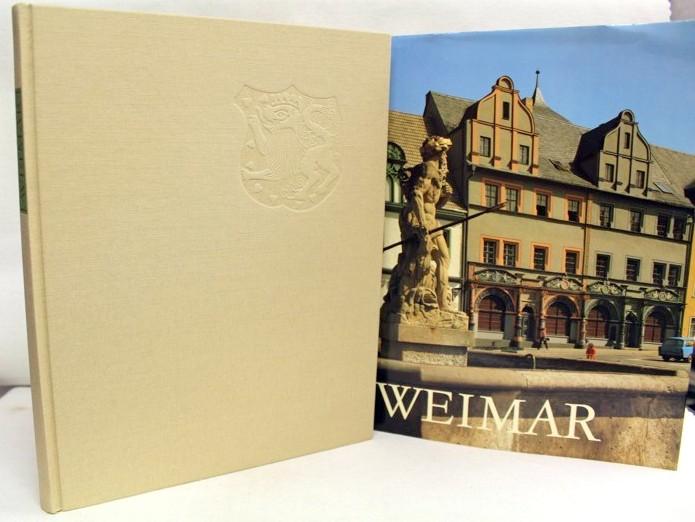 Weimar. Bilder einer traditionsreichen Stadt. 5. Aufl.