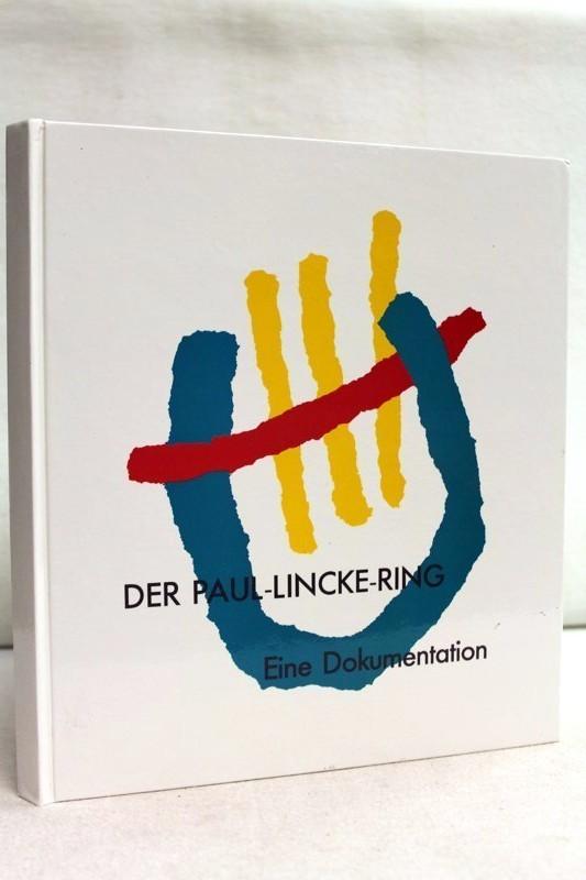 Der Paul-Lincke-Ring. Eine Dokumentation.