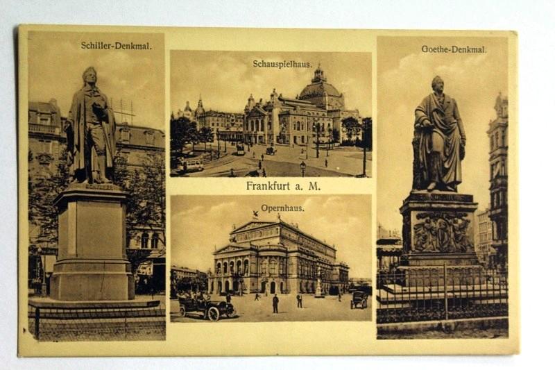 Frankfurt a. M. Schiller-Denkmal. Schauspielhaus. Opernhaus. Goethe-Denkmal.