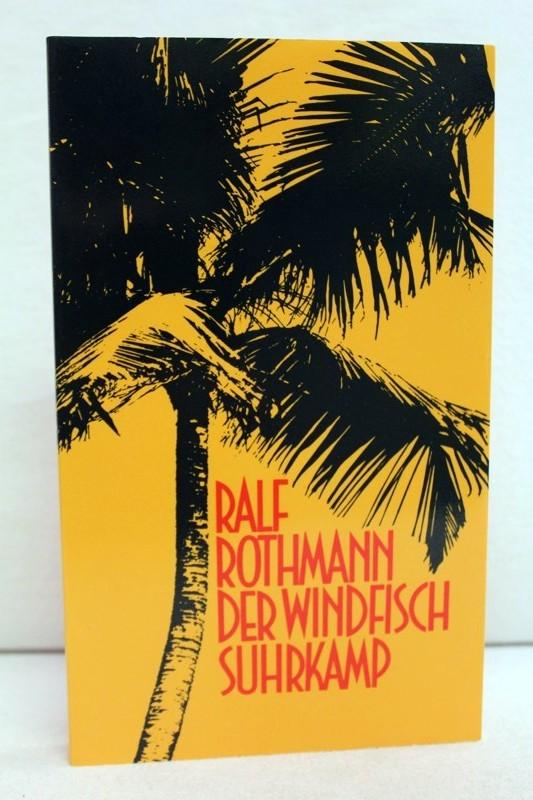 Rothmann, Ralf: Der Windfisch. Erzählung