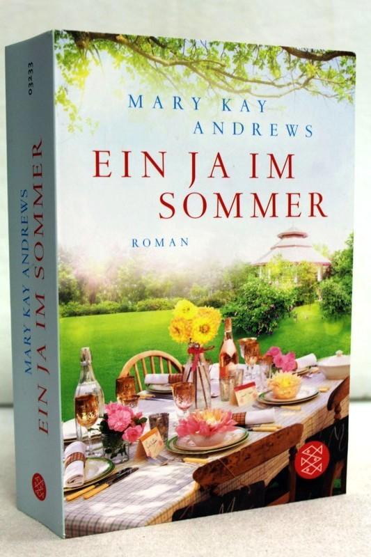 Ein Ja im Sommer. Roman. Aus dem Amerikanischewn von Andrea Fischer. Fischer 03233