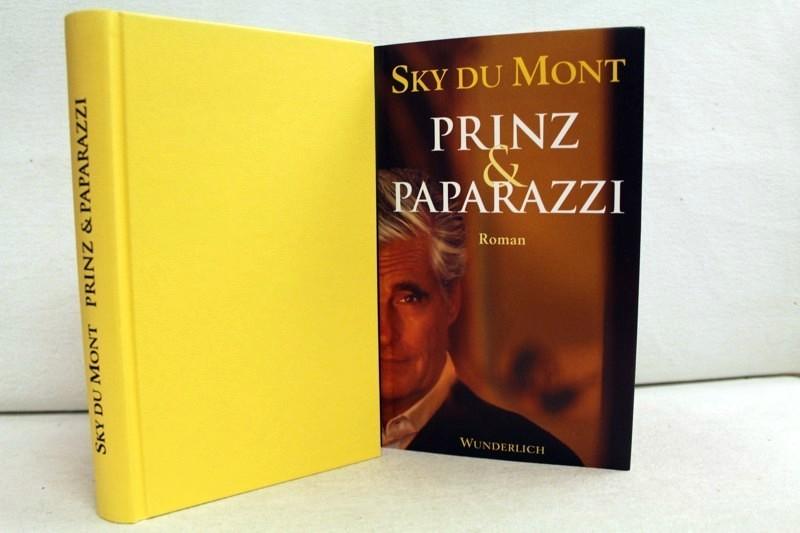 Du Mont, Sky und Jörg mit Mehrwald: Prinz und Paparazzi. 1.Auflage