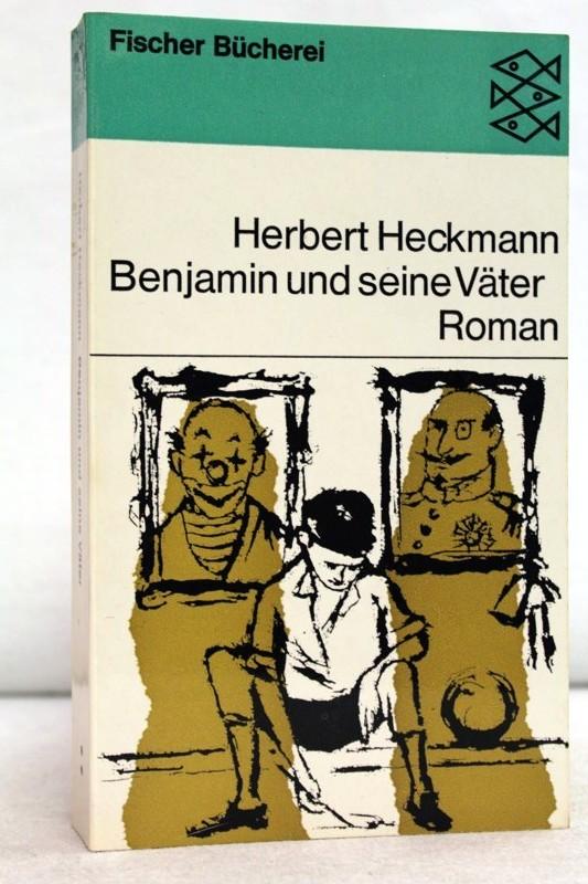 Heckmann, Herbert: Benjamin und seine Väter. Roman Fischer Bücherei 670. ungek. Ausgabe