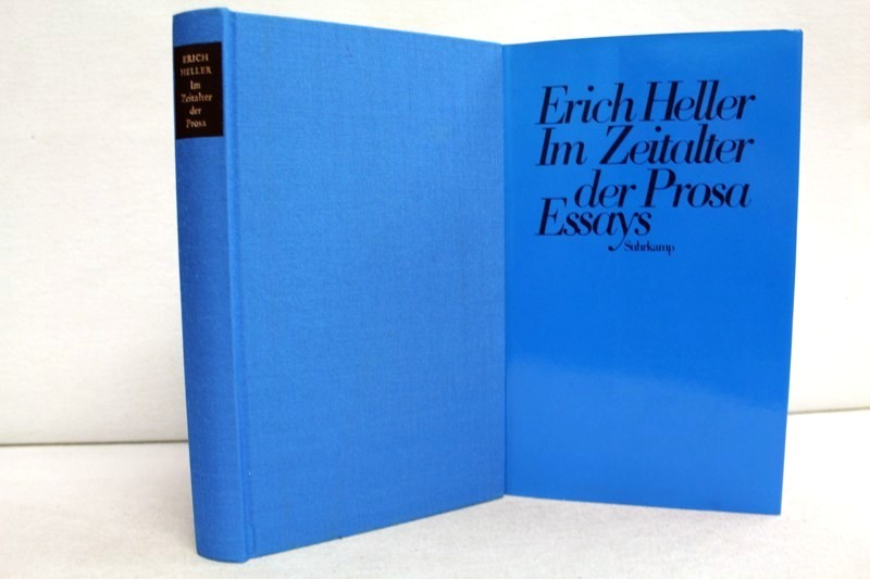 Im Zeitalter der Prosa : literararische und philosophische Essays. 1. Aufl.