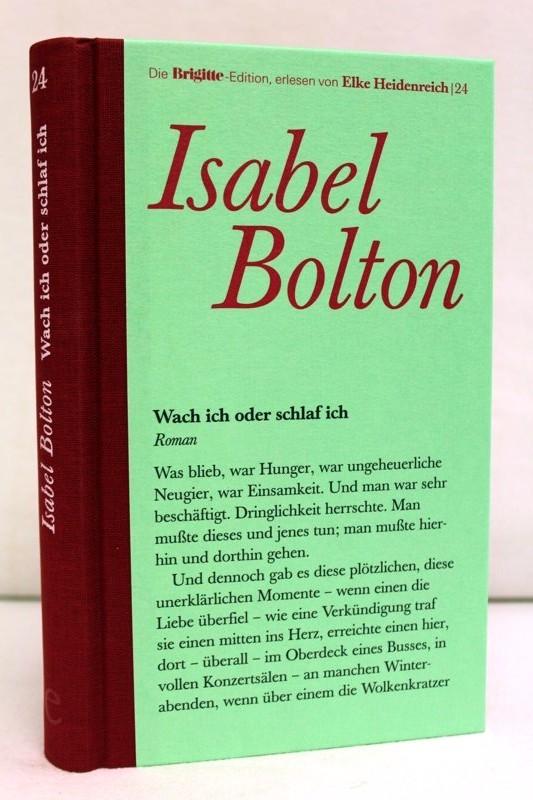 Wach ich oder schlaf ich : Roman. Aus dem Amerikan. von Hannah Harders / Die Brigitte-Edition ; Bd. 24