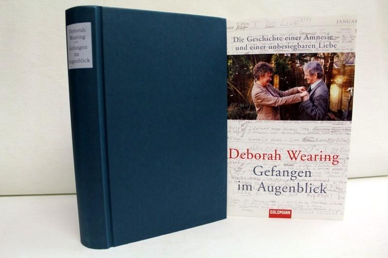 Gefangen im Augenblick. Die Geschichte einer Amnesie - und einer unbesiegbaren Liebe. Dt. von Benjamin Schwarz 1. Aufl.