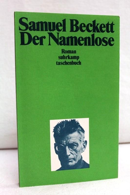 Der Namenlose.  Roman. [Übertr. von Elmar Tophoven ...], Suhrkamp-Taschenbücher ; 536 1. Auflage