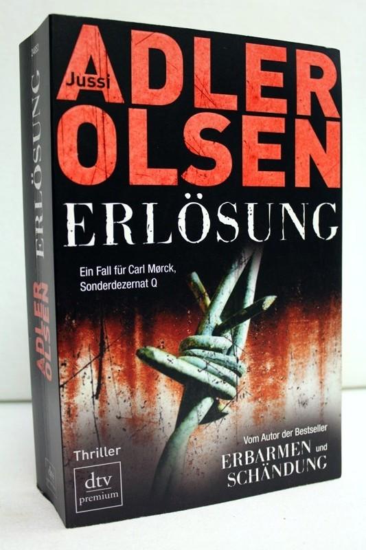 Erlösung. Der dritte Fall für Carl Mørck Sonderdezernat Q. Thriller.Jussi Adler-Olsen. Aus dem Dän. von Hannes Thiess. 4. Auflage