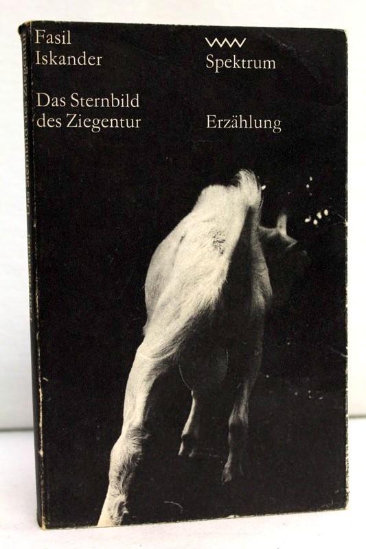 Das Sternbild des Ziegentur. Erzählung. Spektrum. aus dem Russischen von Hans-Joachim Grimm. 1.Auflage
