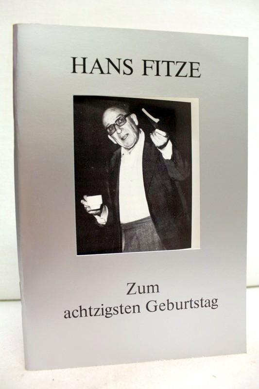 Hans Fitze. Zum achtzigsten Geburtstag.