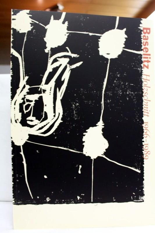 Baselitz, Georg (Ill.) und Detlev (Bearb.) Gretenkort: Georg Baselitz : Holzschnitt 1966 - 1989 ; [aus Anlass der Ausstellung Georg Baselitz, Holzschnitt 1966 - 1989 in der Kunsthalle Bielefeld vom 3. Dezember 1989 bis zum 4. Februar 1990 ; sie wird anschliessend vom 16. Mai bis zum 1. Juli 1990 im Herzog-Anton-Ulrich-Museum in Braunschweig gezeigt]. [Bildausw. u. Katalog: Detlev Gretenkort]