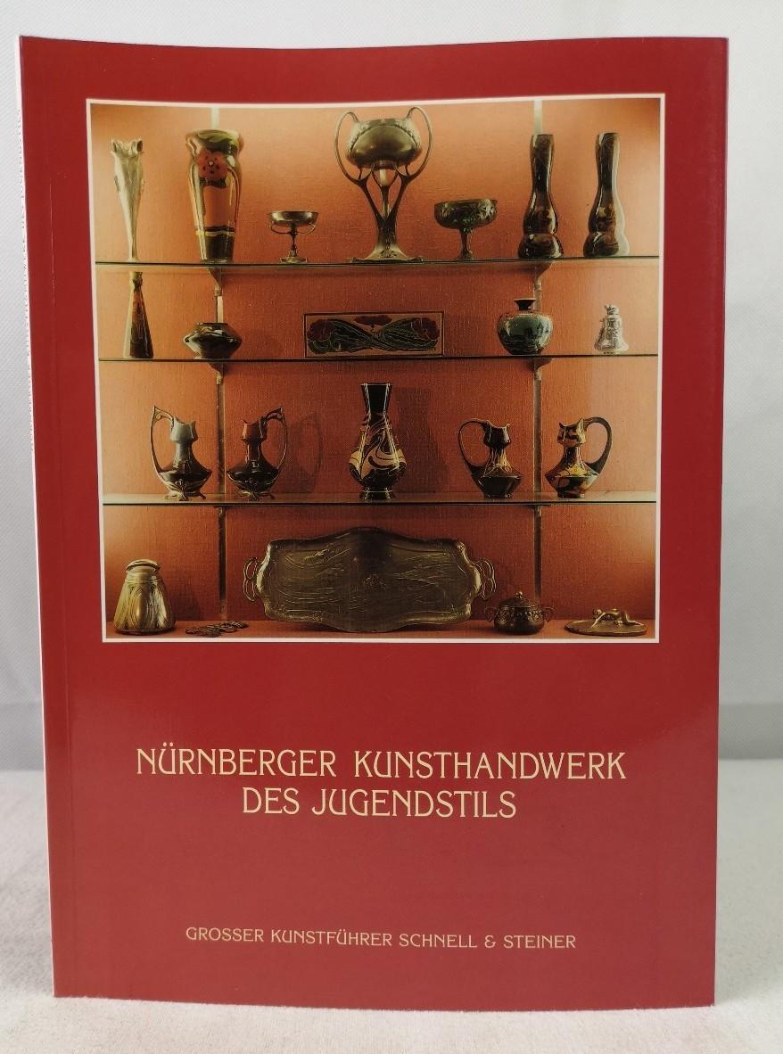 Pese, Claus: Nürnberger Kunsthandwerk des Jugendstils. Stadtgeschichtl. Museen, Nürnberg, Stadtmuseum Fembohaus. Claus Pese / Große Kunstführer ; Bd. 154 1. Aufl.
