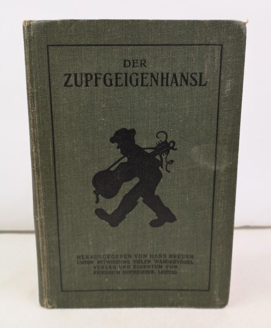 Der Zupfgeigenhansl. Hrsg. von Hans Breuer unter Mitw. vieler Wandervögel. 133. Auflage
