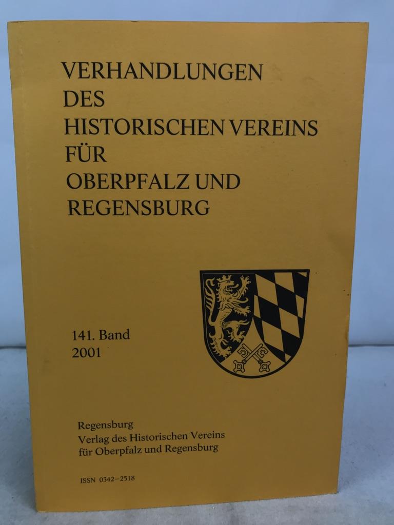 Verhandlungen des Historischen Vereins für Oberpfalz und Regensburg. 141.Band.