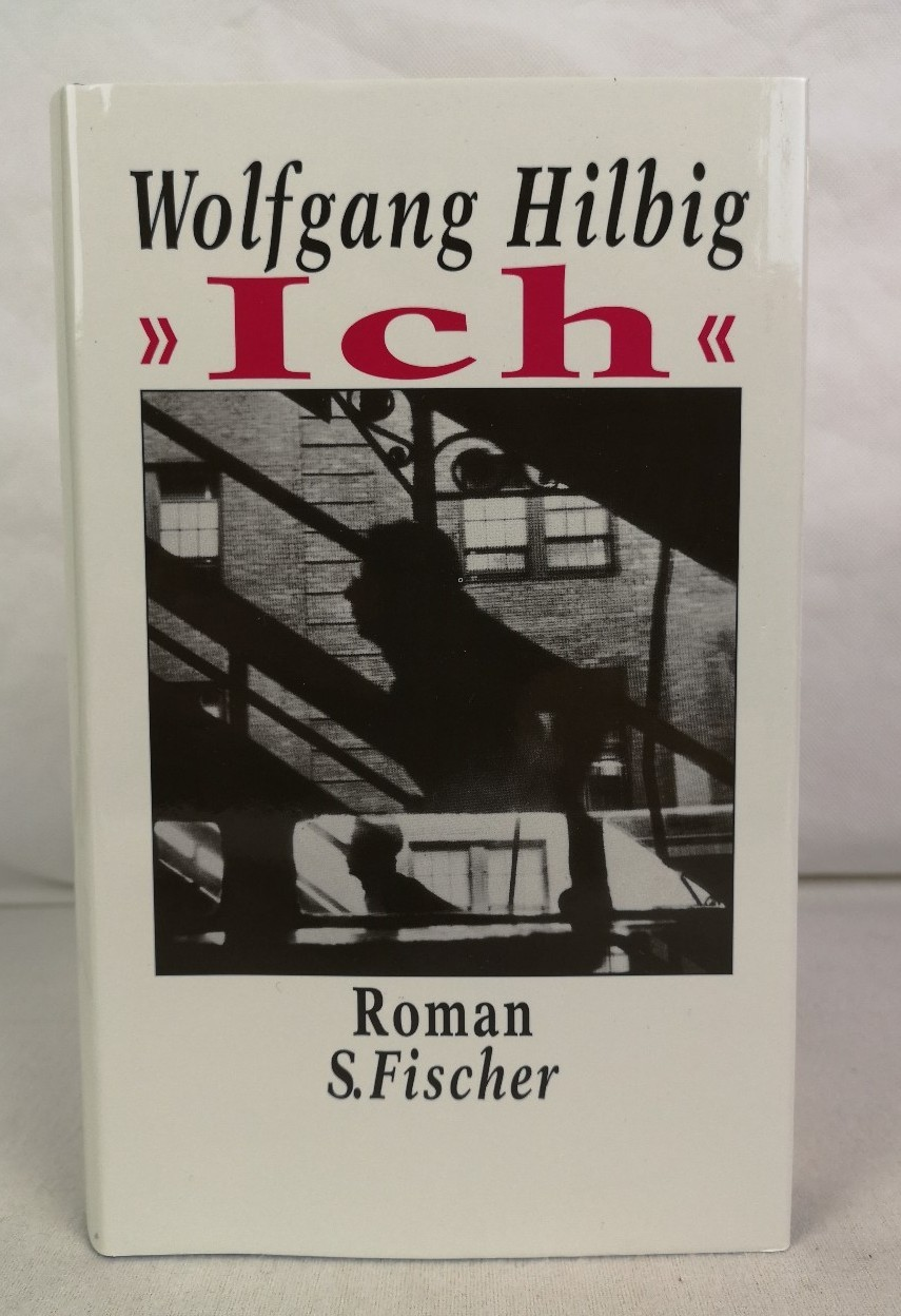 """Ich"" : Roman. Wolfgang Hilbig 4. Aufl., 21. - 30. Tsd."