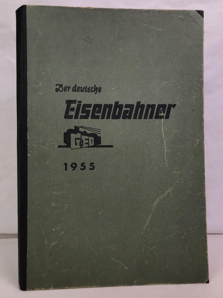 Der deutsche Eisenbahner Jahrgang 1955. Nr.: 1 -24 KOMPLETT Zeitschrift, Organ der Gewerkschaft der Eisenbahner Deutschlands 8.Jahrgang
