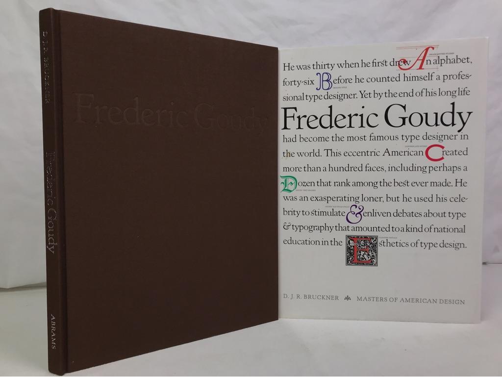 Frederic Goudy. D.J.R. Bruckner ; Documents of American Design / Masters of american design