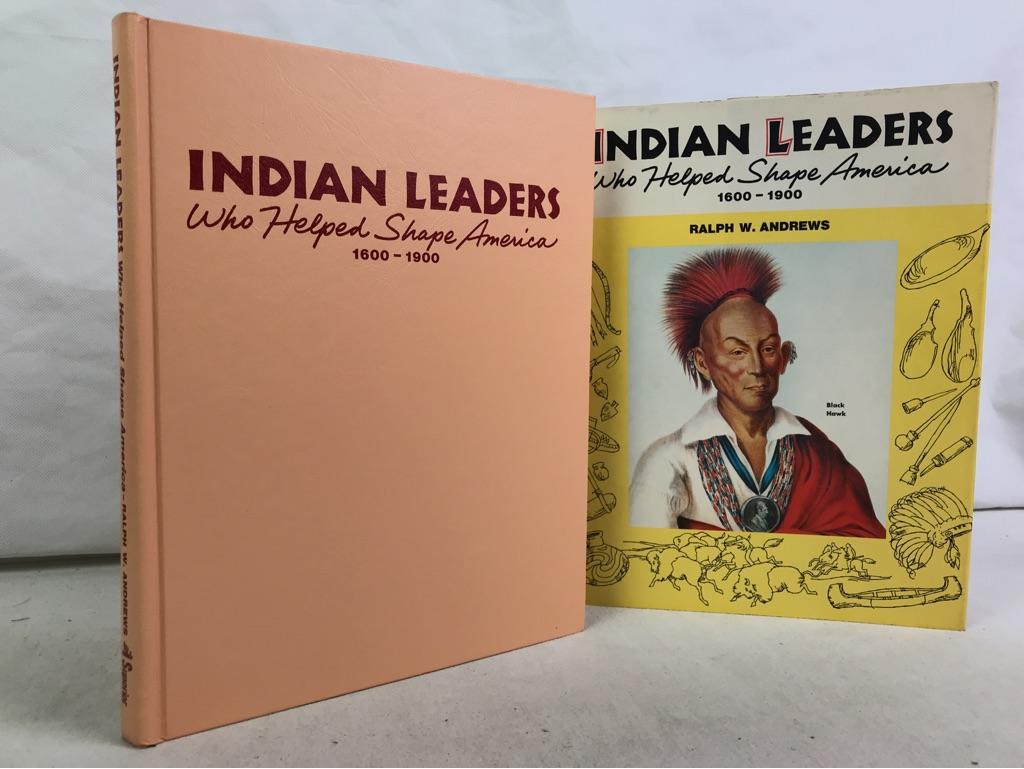 Indian Leaders Who Helped Shape America.